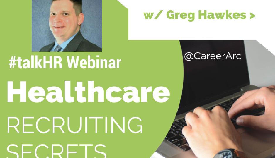 Healthcare Recruiting Webinar CareerArc